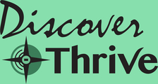 Discover and Thrive