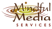 Mindful Media Services
