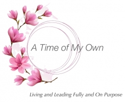 A Time of My Own / Full Circle Institute