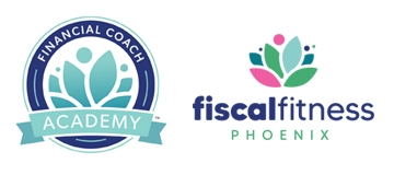 Fiscal Fitness Phoenix & Financial Coach Academy