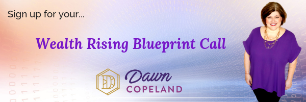 Wealth Rising with Dawn Copeland