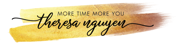 More Time More You with Theresa Nguyen