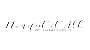 Emyrald Sinclaire - Manifest It A.L.L.