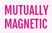 Mutually Magnetic