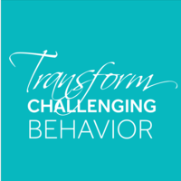 Transform Challenging Behavior