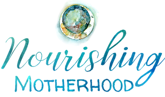 Nourishing Motherhood