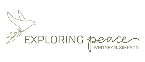 Exploring Peace with Whitney R. Simpson