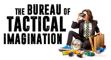 The Bureau of Tactical Imagination
