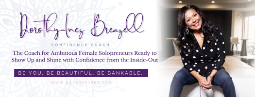 Confidence and Beauty Mentorship with Dorothy-Inez