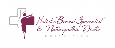 Deika King, Holistic Breast Specialist & Naturopathic Doctor