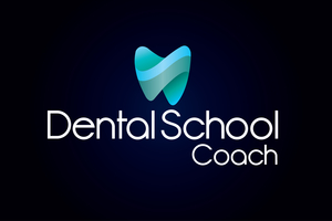 Dental school coach
