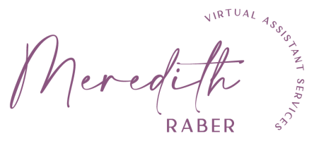 Meredith Raber Virtual Assistant Services