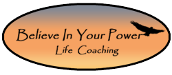 Believe In Your Power Life Coaching