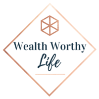 Wealth Worthy Life