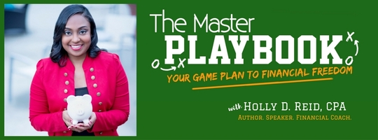 The Master Playbook with Holly D. Reid, CPA