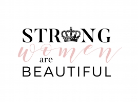 Strong Women are Beautiful