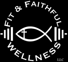 Fit & Faithful Wellness