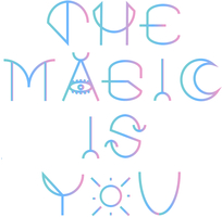 The Magic Is You