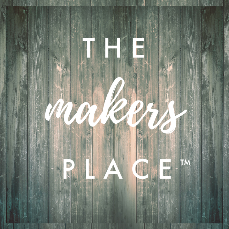 The Makers Place™