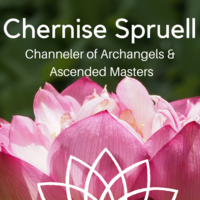 Chernise Spruell, Channeler of Archangels and Ascended Masters