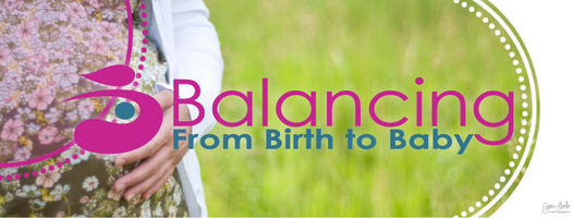 Balancing from Birth to Baby