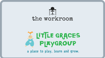 The Workroom Cooperative ~ Little Graces Playgroup