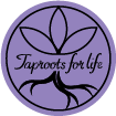 Taproots for Life