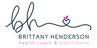 Brittany Henderson - Certified Health Coach and Nutritionist