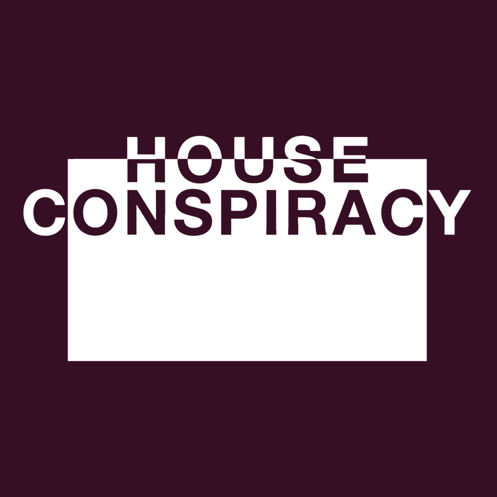 House Conspiracy