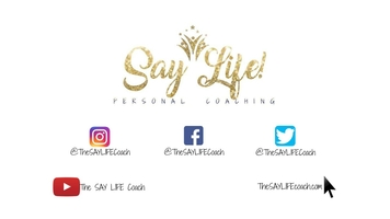Say Life! Personal Coaching