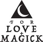 For Love + Magick
