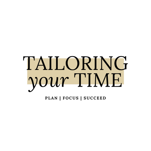 TAILORING your TIME