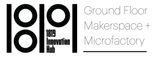 Ground Floor Makerspace and Microfactory