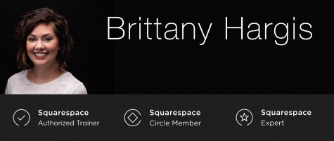 Brittany Hargis - Squarespace Authorized Trainer