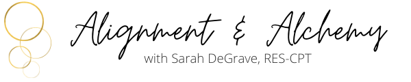 Sarah DeGrave Movement/Alignment & Alchemy