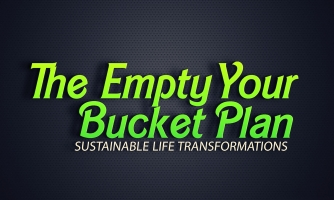 The Empty Your Bucket Plan