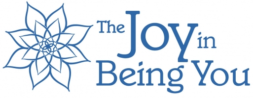 The Joy in Being  You