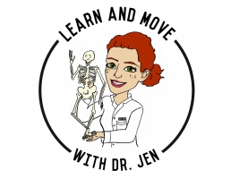 Learn and Move with Dr. Jen