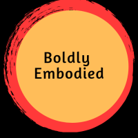 Boldly Embodied