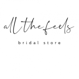 All The Feels - Bridal Store