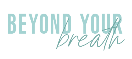 Beyond Your Breath
