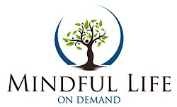 Mindful Life On Demand