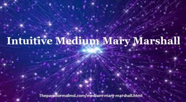 Intuitive Medium Mary Marshall - The Paranormal MD