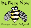 Be Here Now Massage. Yoga. Bodywork. LLC