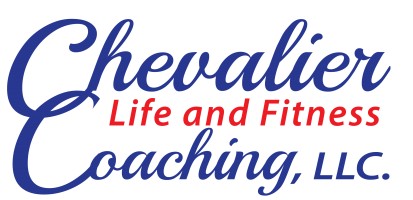 Chevalier Life and Fitness Coaching, LLC