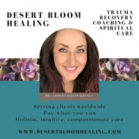 Desert Bloom Healing with Dr. Ashley Davis Gavila
