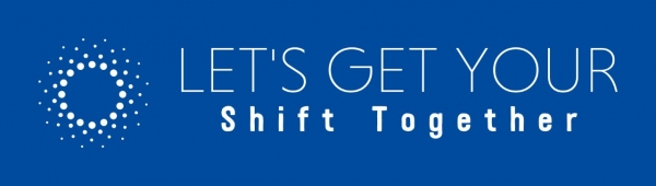 Let's Get Your Shift Together