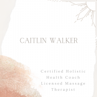 Caitlin Walker - Health Coaching and Massage Therapy