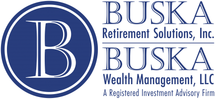 Buska Retirement Solutions, Inc. & Buska Wealth Management, LLC