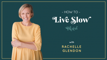 How To Live Slow